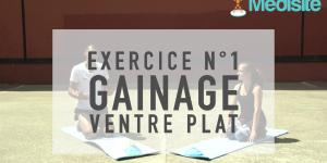 Exercice n°1 : gainage - ventre plat